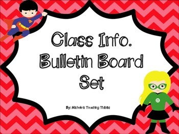 Bulletin Board Set: Superhero Class Info