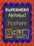 Superhero Classroom Alphabet Posters