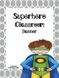 Superhero Classroom Banner
