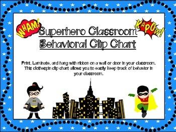 Classroom Behavioral Clip Chart: Superhero Themed