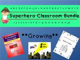 Superhero Classroom Bundle **Growing**