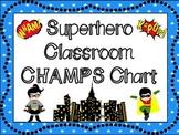 CHAMPS Behavioral Chart: Superhero Themed