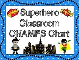 CHAMPS Behavioral Chart: Superhero Themed