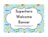 Superhero Classroom Décor   Welcome Banner