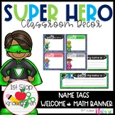 Superhero Classroom Decor: Mini-Set (Editable)