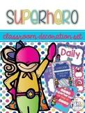 Superhero Classroom Decoration Set