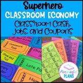 Superhero Classroom Economy: Jobs, Bucks (Label Your Money) & Rewards System