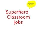 Superhero Classroom Job