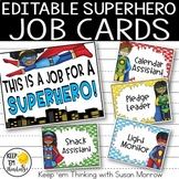 Superhero Theme Job Cards- Editable! Superhero Classroom Decor