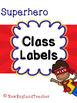 Superhero Decor: Classroom Supply Labels