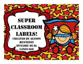 Superhero Classroom Labels (English and Spanish)