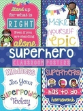 Superhero Classroom Motivational Quote Posters