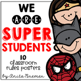 Superhero Classroom Rules Posters