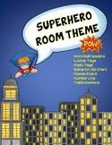 Superhero Classroom Theme Decor  (Number Line, Behavior Cl