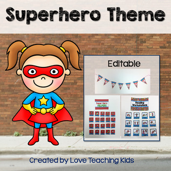 Superhero Classroom Theme - Editable
