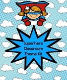Superhero Classroom Theme Kit