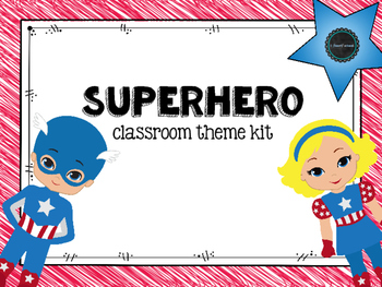 EDITABLE Superhero Classroom Theme Kit