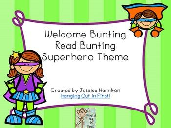 Superhero Classroom Theme - Welcome, Read Buntings