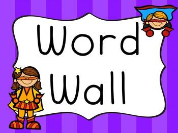 Superhero Classroom Theme - Word Wall with Fry Words EDITABLE