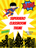 Superhero Classroom Theme (w/ editable pages)