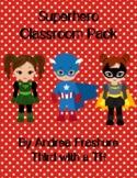 Superhero Classroom Variety Packet