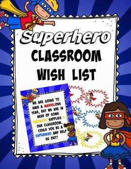 Superhero Classroom Wishlist (orientation, open house, teacher nights, etc...)