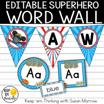 Superhero Theme Word Wall- EDITABLE! Superhero Classroom Decor