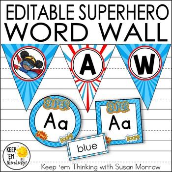 Superhero Word Wall- EDITABLE! Superhero Classroom Decor