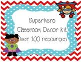 Superhero  Classroom decor kit