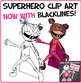 Superhero Clip Art - Clipart With Free Preview Image NOW WITH BLACKLINES!