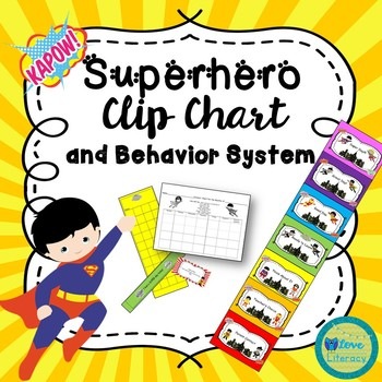 Superhero Clip Chart and Behavior System