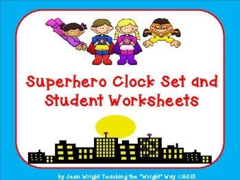 Superhero Clock Set and Time Worksheets
