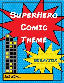 Superhero Comic Theme - Behavior