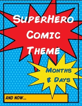 Superhero Comic Theme - Months and Days