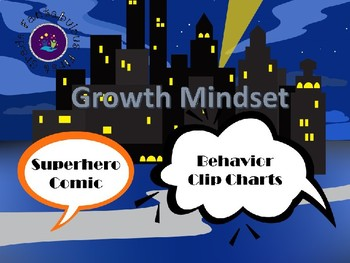 Superhero Comics- Growth Mindset Behavior Clip Chart