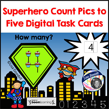 Superhero Count Pics to 5 - Digital Task Cards