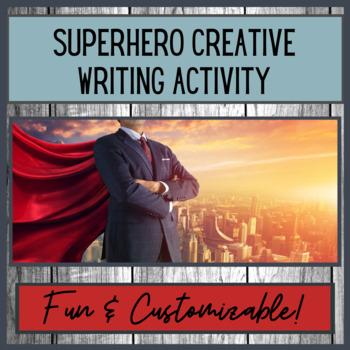 Superhero Creative Writing Activity - Fun & Creative Collaborative Mini-Unit