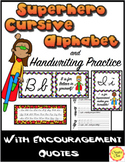 Superhero Cursive Alphabet Posters: Growth Mind-set Quotes and Practice Sheets
