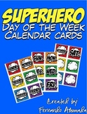 Superhero Days of the Week Calendar Cards
