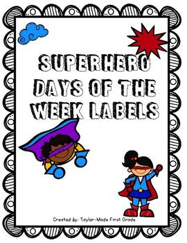 Superhero Days of the Week Labels