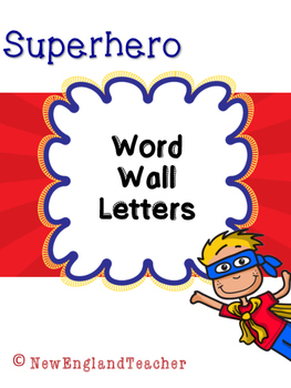 Superhero Decor: Word Wall Letters A-Z (Hero Theme)