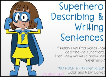 Superhero Describing - NO PREP - 3 Differentiated Levels!