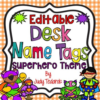 Superhero Desk Name Tags...Editable
