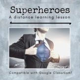 Superhero Distance Learning Lesson