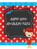 Superhero Divisibility Rules