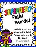 Superhero Dolch Primer Sight Word Game