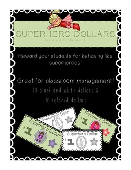 Superhero Dollars: classroom management tool