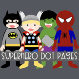 Superhero Dot Pages Freebie Speech Therapy and Classroom Use