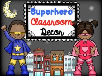 Superhero Editable Classroom Decor