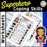 Coping Skills Self Regulation Worksheets - Superhero Themed